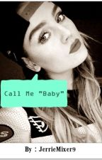 Call Me Baby (Jerrie Thirlwards) by JessiLouvre
