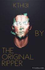 The Original Ripper (wattys2017) by kingstiles131