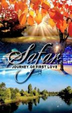 Safar...A Journey of First Love by dezertroze