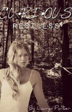 Curious: Restless ~OUAT Fanfic~ [Season 3] by xlaurynwritesx