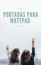 PORTADAS PARA WATTPAD//cerrado by jimena_2