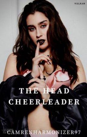 The Head Cheerleader. Lauren/You by camrenharmonizer97