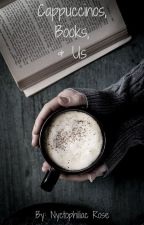 (On Hold) Cappuccinos, Books, & Us (TomTord)  by NyctophiliacRose