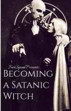 """Becoming a Satanic Witch--Based on Anton Lavey's """"The Satanic Witch"""" by ForkSquad"""