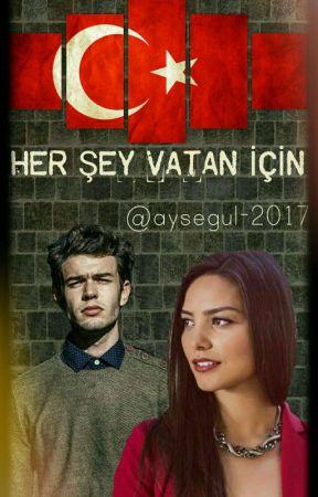 HER ŞEY VATAN İÇİN  by Aysegul-2017