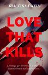 Love That Kills cover