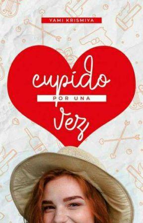Cupido por una vez [Disponible En Físico] by YamiKriss