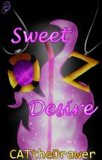 Sweet Desire [Fate and Destiny Last Book] by CATtheDrawer