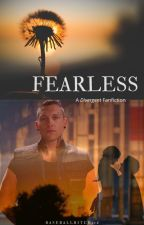 Fearless {A Divergent Fanfiction} by baseballbitch116