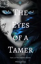 The Eyes of a Tamer by MonsterDynasty