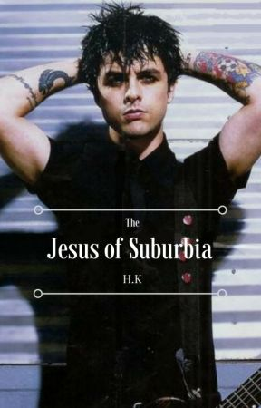 The Jesus of Suburbia by Hayleybeas