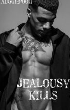 Jealousy Kills by AuggiePooh_