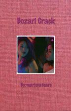 bozari crack by mariscatears