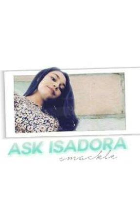 ask isadora smackle. by IsadoraSmackle