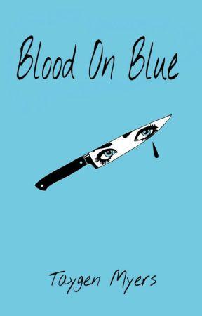 Blood On Blue by IndefiniteAffinity