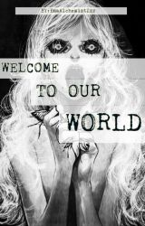 Welcome To Our World by Suga_To_My_Tea