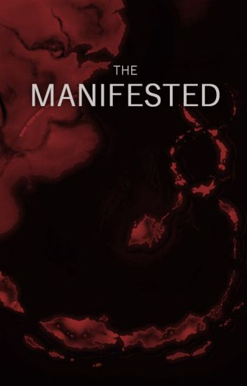 The Manifested