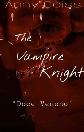 The Vampire Knight (H.S) by AnnaGranndo