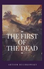 The First of the Dead by abuchkowsky