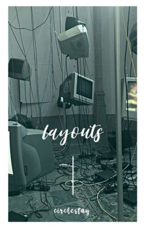 ━━ LAYOUTS by circlestay