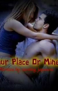 Your Place Or Mine? BOOK VERSION  (PUBLISHED BY VIVA PSICOM) cover