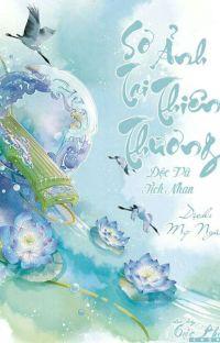 Sơ Ảnh Tại Thiên Thương - Độc Vũ Tịch Nhan cover