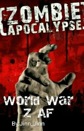 World War Z APPLY FIC by Jinn_Jinn