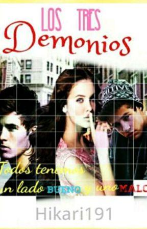 Los Tres Demonios  by Hikari191