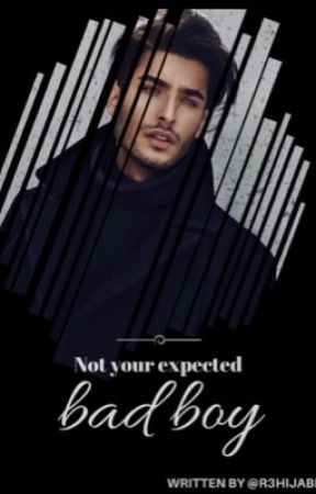 Not Your Expected Bad Boy | COMPLETED  by R3Hijabi