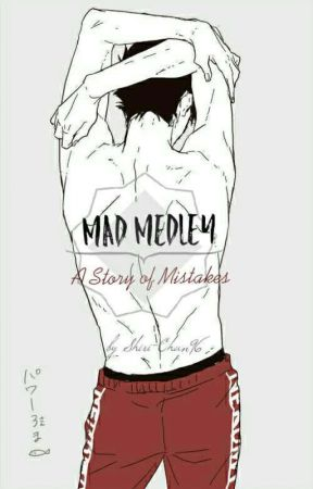 [EDITING] Mad Medley ~ A Story of Mistakes // Kuroo X Reader by Shiri-Chan96