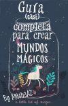 Guía (casi) completa para crear Mundos Mágicos cover