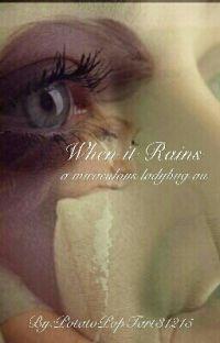 When it Rains (A Miraculous Ladybug au) cover