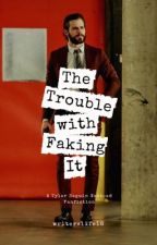The Trouble with Faking It / Tyler Seguin by writerslife18