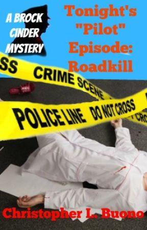 "Tonight's ""Pilot"" Episode: Roadkill by ChrisBuono"