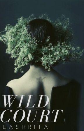 The Wild Court by Lashrita