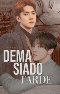 Demasiado Tarde •HunHan• cover
