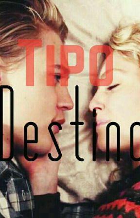 Tipo Destino  by RhanySantos1