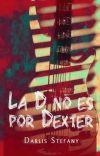 La D no es por Dexter (BG.5 libro #4) cover