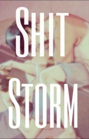 Shit Storm (A Phan Fic) by amazingwhut