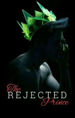 Đọc Truyện Rejected Prince (SAMPLE ONLY!) - Truyen4U.Net