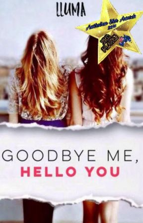 Goodbye Me, Hello You by n0tal0s3r