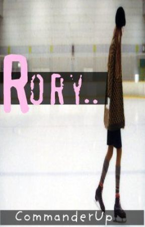 Rory.. by CommanderUp