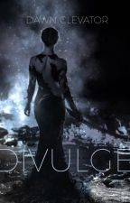 DIVULGE by Clevator