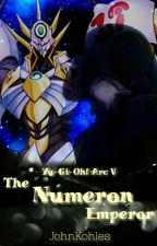 Yu-Gi-Oh Arc V: The Numeron Emperor by JohnKohles