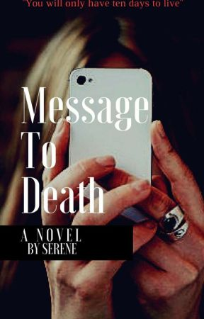 MESSAGE TO DEATH by Raconteuristic