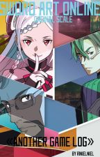 Sword Art Online: Ordinal Scale «Another Game Log» by RinielNiel