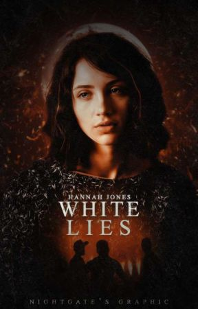 White Lies (Completed - Editing) by Hannah-Jones-