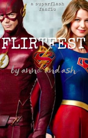 flirtfest [superflashϟ] by astronautically