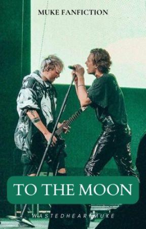 To the moon ♡ muke by wastedheartmuke