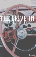 The Drive-in // Cherry's POV by ho-wellmami